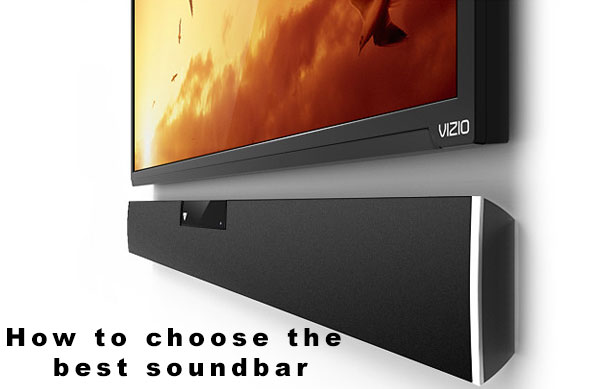 How to choose the best soundbar